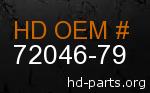 hd 72046-79 genuine part number