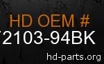 hd 72103-94BK genuine part number