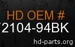 hd 72104-94BK genuine part number