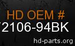 hd 72106-94BK genuine part number