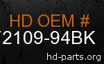 hd 72109-94BK genuine part number
