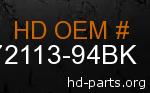 hd 72113-94BK genuine part number