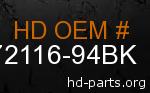 hd 72116-94BK genuine part number