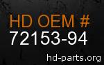 hd 72153-94 genuine part number