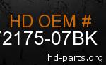 hd 72175-07BK genuine part number