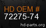 hd 72275-74 genuine part number
