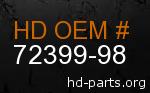 hd 72399-98 genuine part number