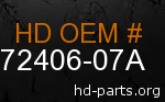 hd 72406-07A genuine part number