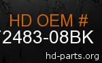 hd 72483-08BK genuine part number