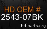 hd 72543-07BK genuine part number