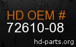 hd 72610-08 genuine part number