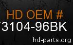 hd 73104-96BK genuine part number