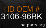 hd 73106-96BK genuine part number