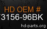hd 73156-96BK genuine part number