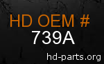 hd 739A genuine part number
