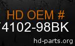 hd 74102-98BK genuine part number