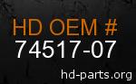 hd 74517-07 genuine part number