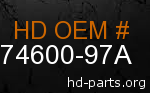 hd 74600-97A genuine part number