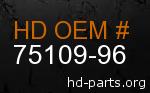 hd 75109-96 genuine part number