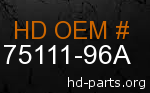 hd 75111-96A genuine part number
