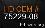 hd 75229-08 genuine part number