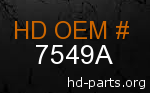 hd 7549A genuine part number