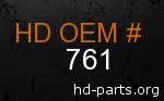hd 761 genuine part number