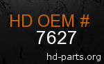 hd 7627 genuine part number