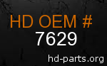 hd 7629 genuine part number