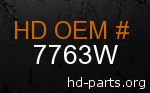 hd 7763W genuine part number