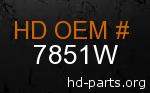 hd 7851W genuine part number
