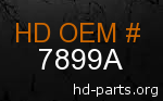 hd 7899A genuine part number