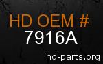 hd 7916A genuine part number