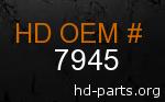 hd 7945 genuine part number