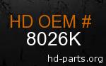 hd 8026K genuine part number