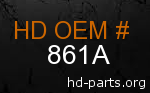 hd 861A genuine part number