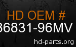 hd 86831-96MV genuine part number