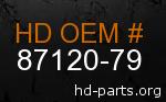 hd 87120-79 genuine part number