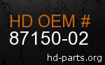 hd 87150-02 genuine part number