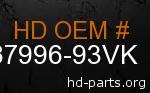 hd 87996-93VK genuine part number