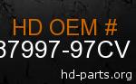 hd 87997-97CV genuine part number
