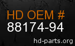 hd 88174-94 genuine part number