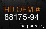 hd 88175-94 genuine part number
