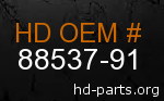 hd 88537-91 genuine part number