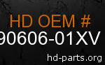 hd 90606-01XV genuine part number