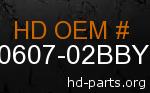 hd 90607-02BBY genuine part number