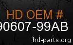hd 90607-99AB genuine part number