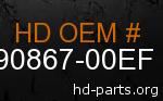 hd 90867-00EF genuine part number
