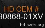 hd 90868-01XV genuine part number