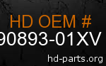 hd 90893-01XV genuine part number
